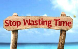 Wood Sign Stop Wasting Time
